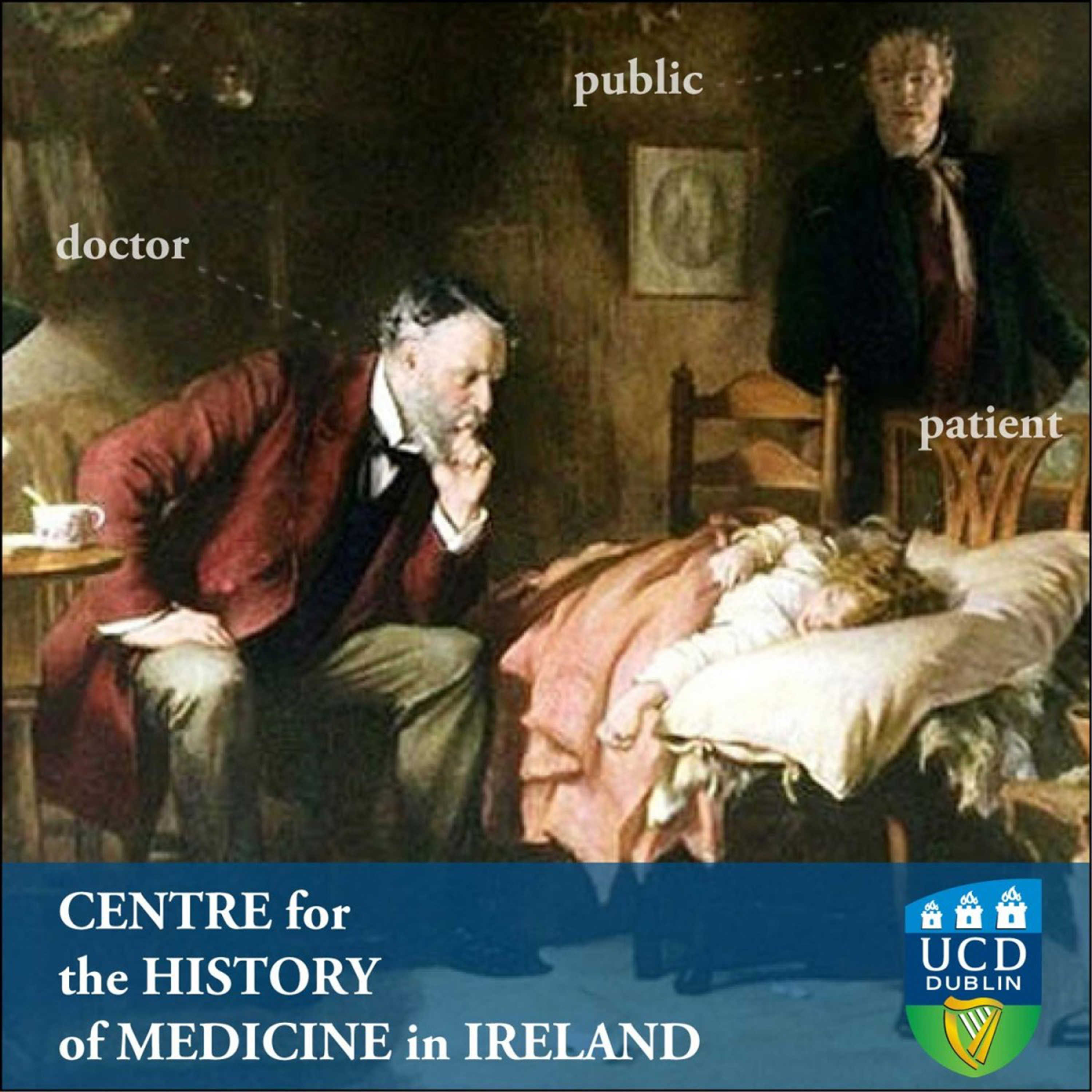 UCD Centre for the History of Medicine in Ireland: Talks and Events